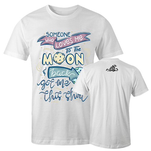 To The Moon And Back Sublimation Dryfit Shirt With Logo At The Back