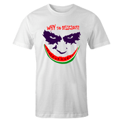 Why So Delicious Sublimation Dryfit Shirt