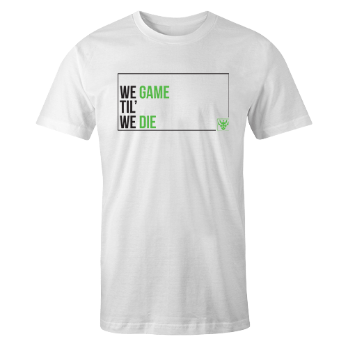 We Game til We Die Sublimation Dryfit Shirt