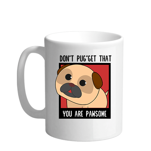 You are pawsome Sublimation White Mug