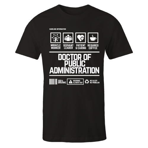 Doctor of Public Administration Black Cotton Shirt