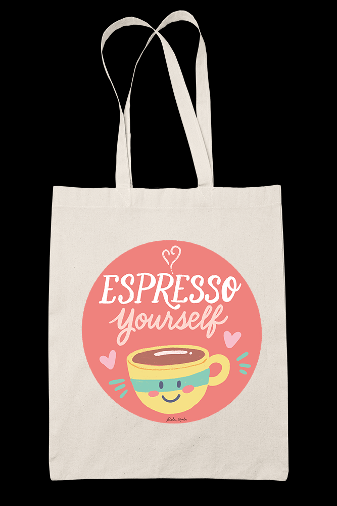Espresso Yourself Sublimation Canvass Tote Bag