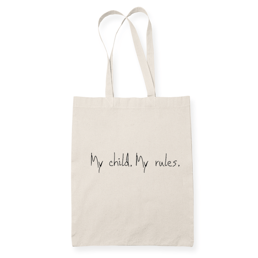 My Child My Rules Sublimation Canvass Tote Bag