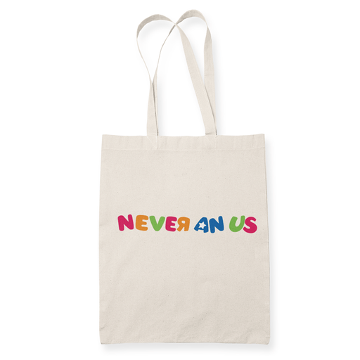 Never an us Sublimation Canvass Tote Bag