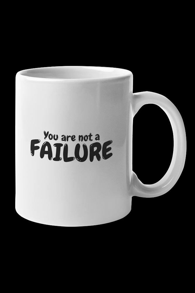 You are not a failure Black Print Sublimation White Mug