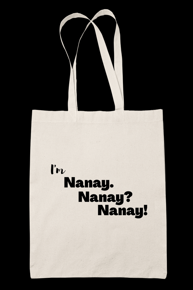 Im Nanay Sublimation Canvass Tote Bag