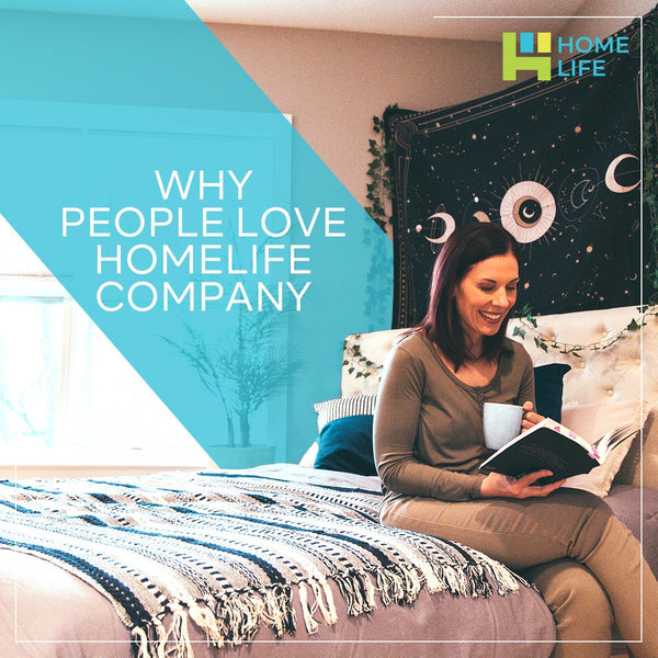 Why People Love HomeLife Company