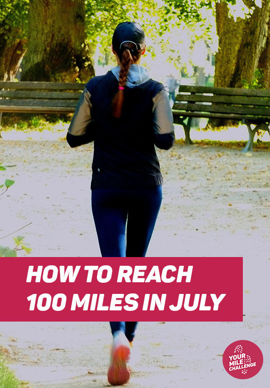 How you could reach 100 miles in July