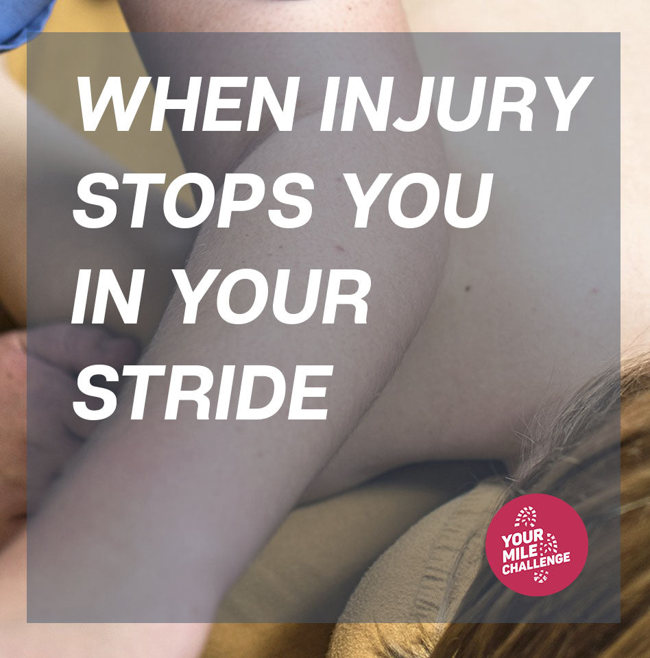 When injury stops you in your stride