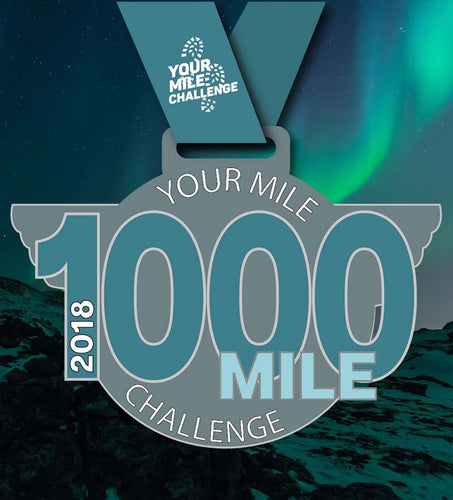 1000 miles in 2018 Your Mile Challenge Medal