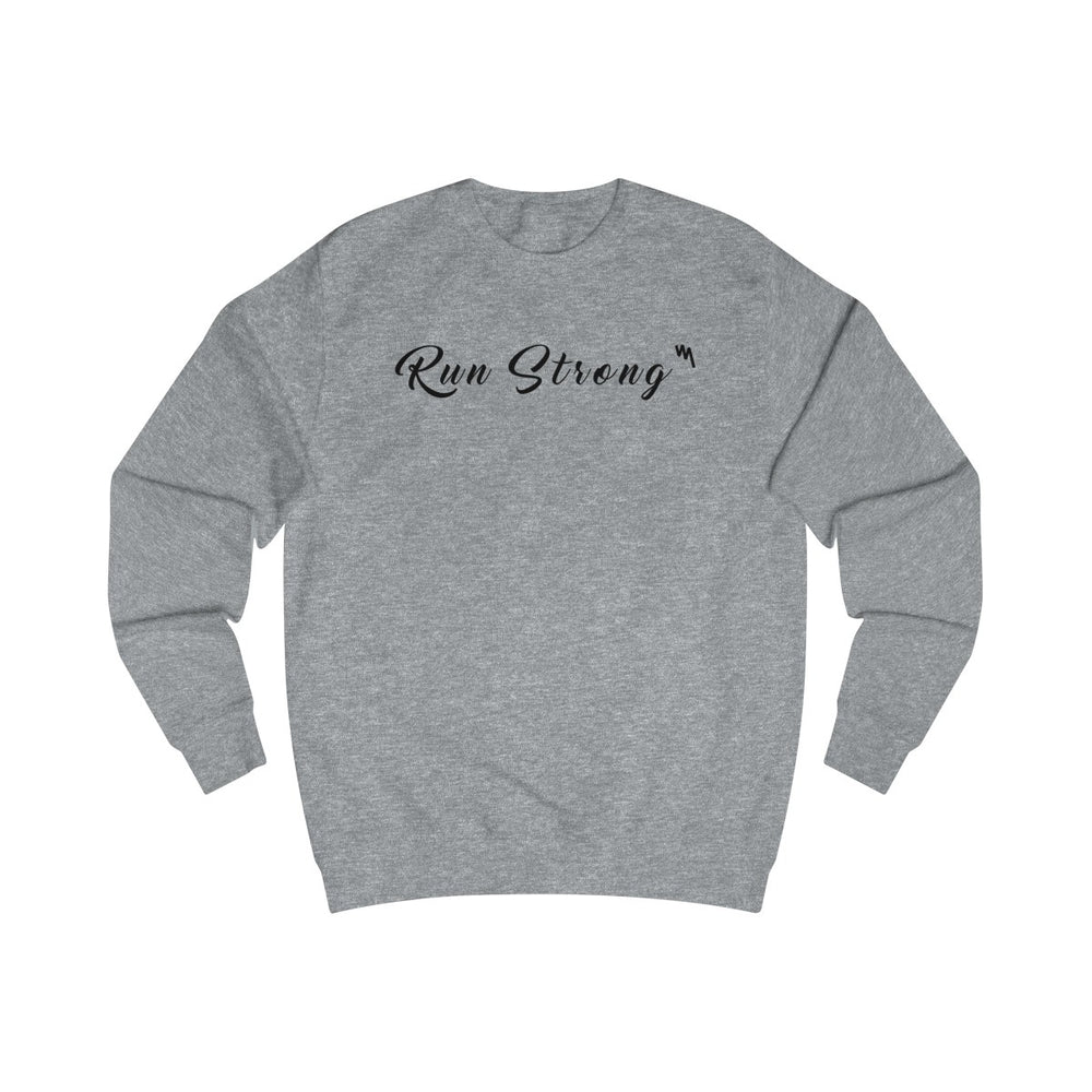 Run Strong Sweatshirt
