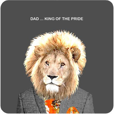 Dad...King Of The Pride | Drinks Coaster
