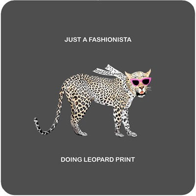 Just a Fashionista  | Drinks Coaster