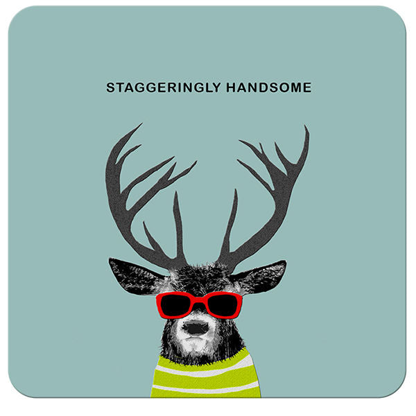 Staggeringly Handsome | Drinks Coaster