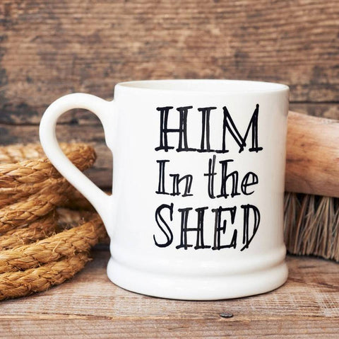 Him In The Shed Mug