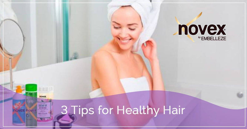 3 Tips for Healthy Hair