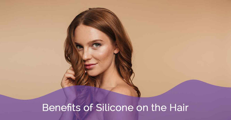Benefits of Silicone on the Hair