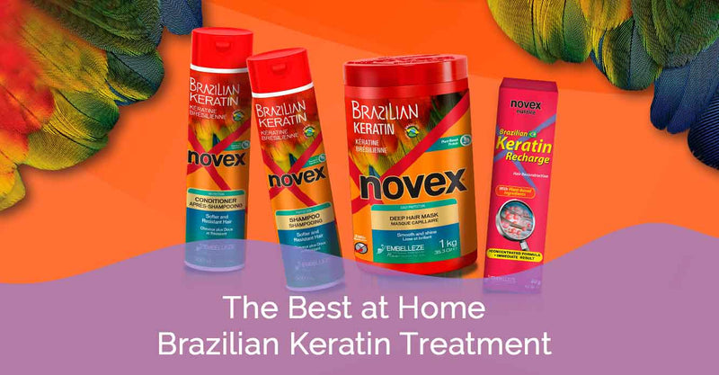 The Best at Home Brazilian Keratin Treatment by Novex Hair Care