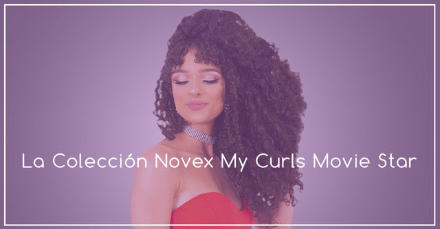 La colección Novex My Curls Movie Star