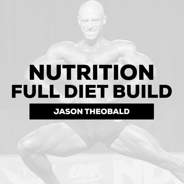 Jason Theobald - Nutrition - Full Diet Build | $400 Down / $350 Monthly
