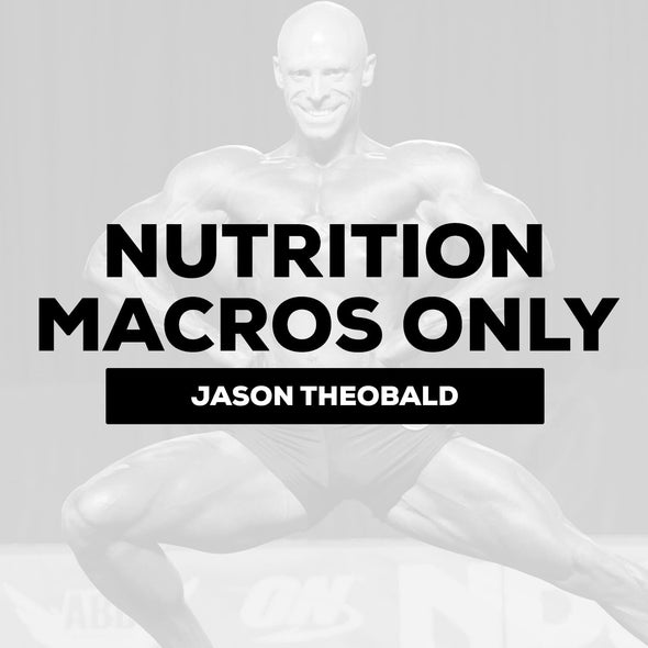 Jason Theobald - Nutrition - Macros Only | $350 Down / $300 Monthly