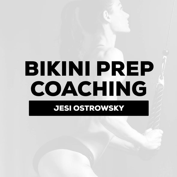 Jesi Ostrowsky - Bikini Prep Coaching (Nutrition, Training & Posing) | $325 Down / $275 Month
