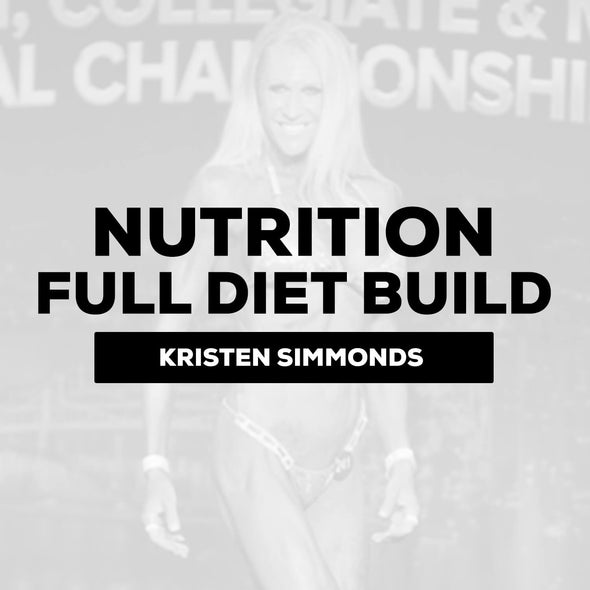 Kristen Simmonds - Nutrition Consulting (Full Diet Build Out) | $300 Down / $250 Month