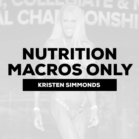 Kristen Simmonds - Nutrition Consulting (Macros Only) | $300 Down / $200 Month
