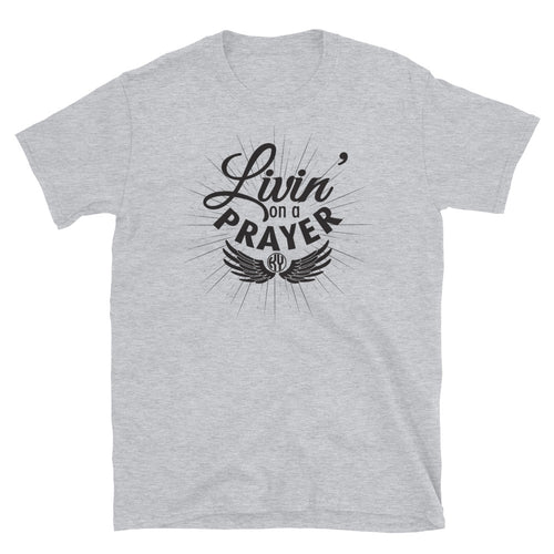 Livin' on a Prayer SS Tee