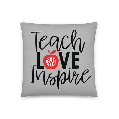 Teach Love Inspire Pillow