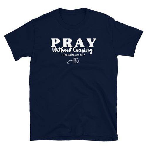 FREE OFFER (Reflected at Checkout): Pray Without Ceasing Navy SS Tee