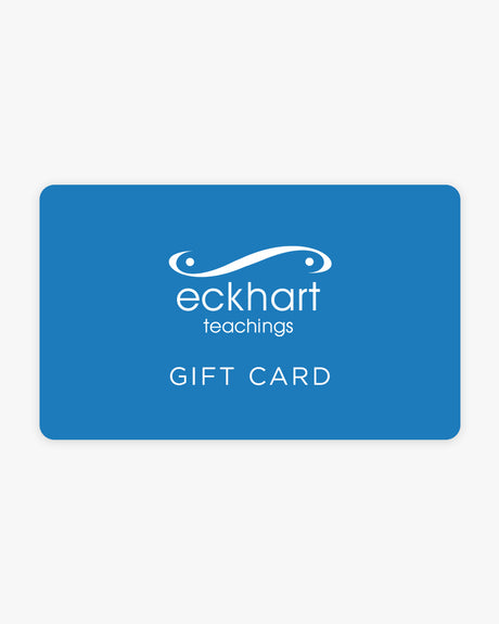 Eckhart Teachings Gift Card