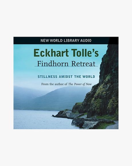 Stillness Amidst the World: Eckhart Tolle's Findhorn Retreat