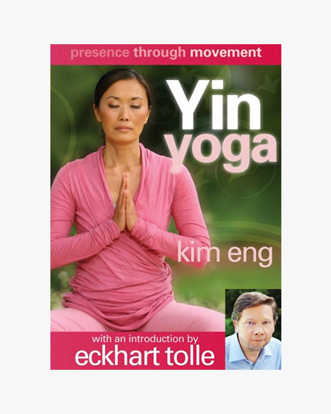 Presence Through Movement - Yin Yoga