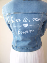 Hot Iron Sticker for bridal denim jackets him and me forever