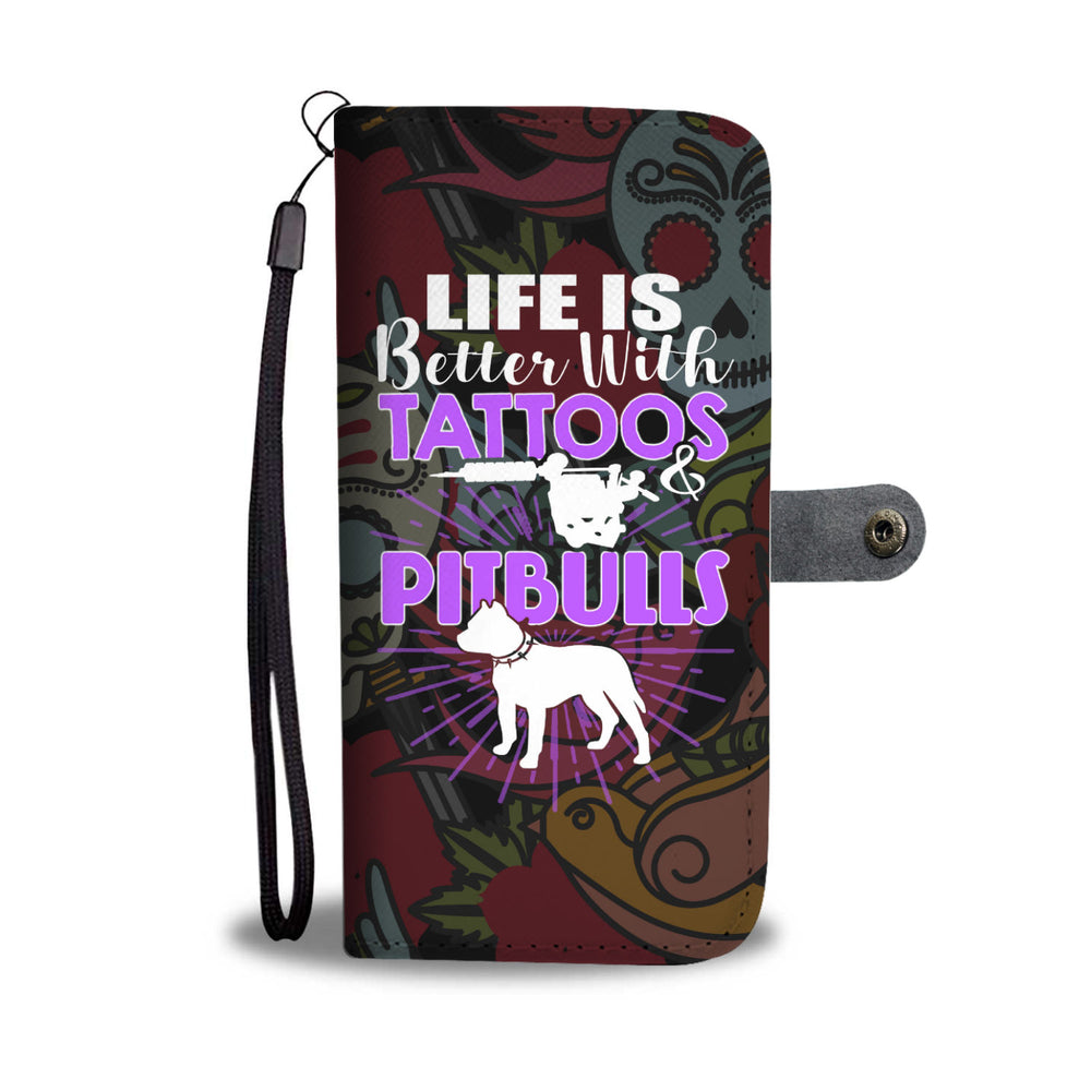 Tattoos & Pitbulls Wallet Case