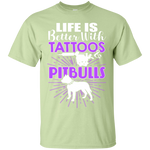 Life is Better With Tattoos & Pitbulls Tee