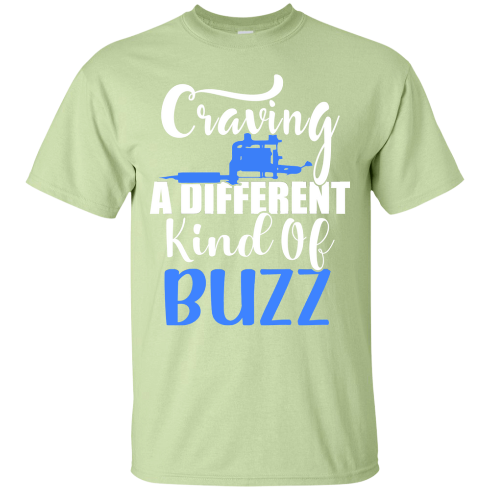 Craving Different Kind Of Buzz Tee