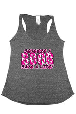 Breast Cancer Awareness Squeeze a Boob Save A Life Tank