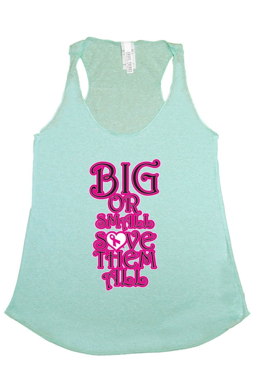 "Breast Cancer Awareness ""Big or Small Save Them All"" Mint Tank"