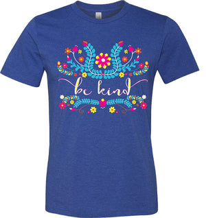 Las Flores Front Only Be Kind Shirt - Royal