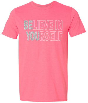 Believe in Yourself Shirt in Neon Pink