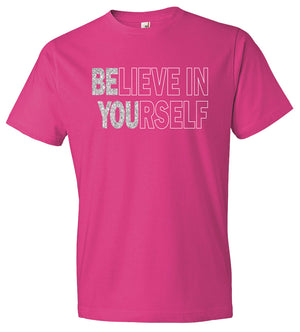 Believe in Yourself Shirt in Hot Pink