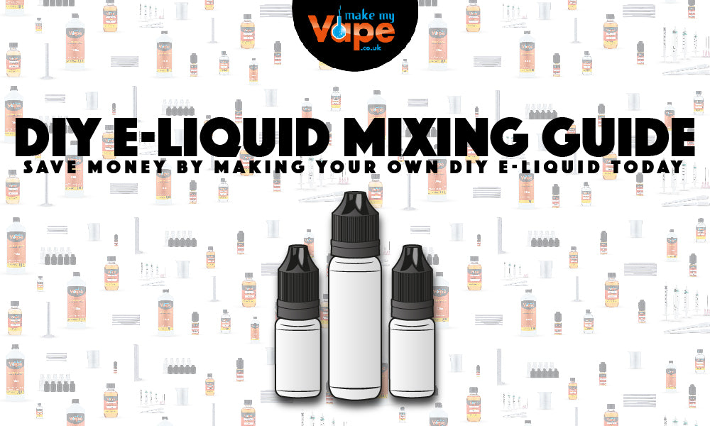 E-Liquid Mixing Guide: How to use our DIY Mixing Kits