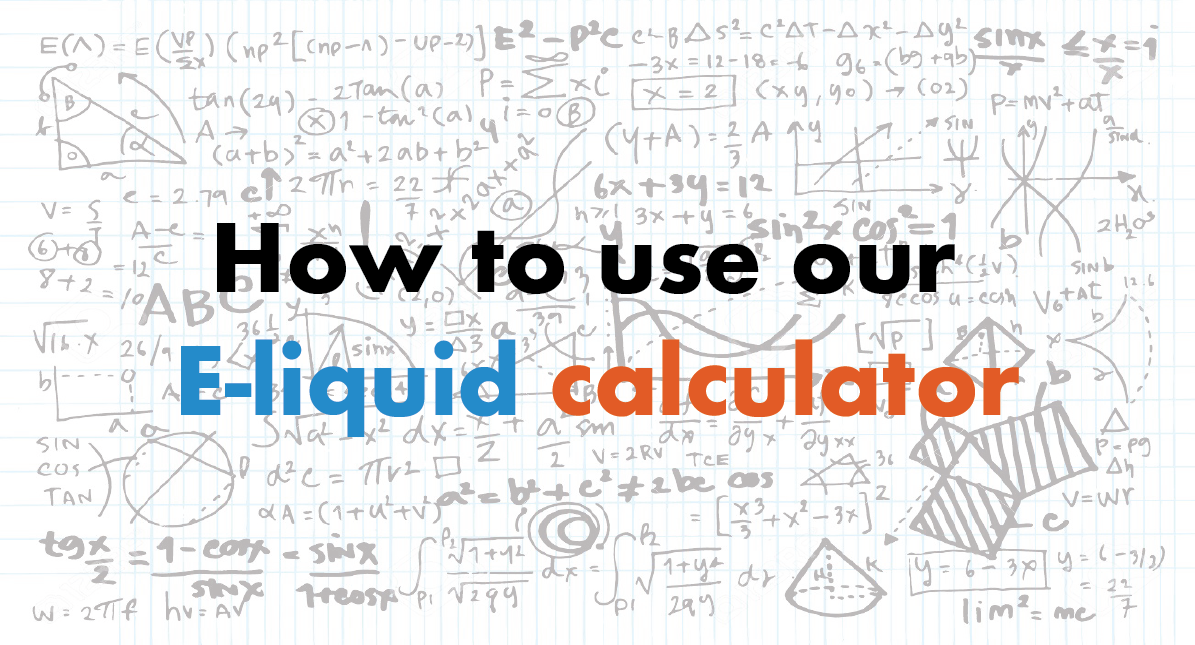 How to use our e-liquid calculator