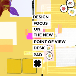 FOCUS ON: The Point Of View Pad