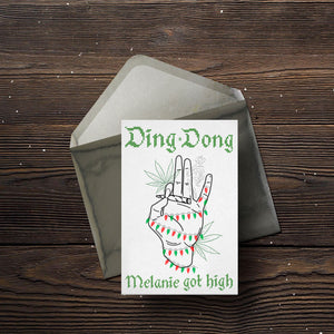 Ding Dong Melanie Got High Christmas Card(s) - Comme Glom