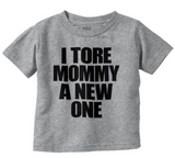 Tore Mommy A New One Tee
