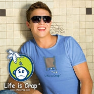 Visit Life Is Crap, a brand that sells funny t-shirts for crappy situations.