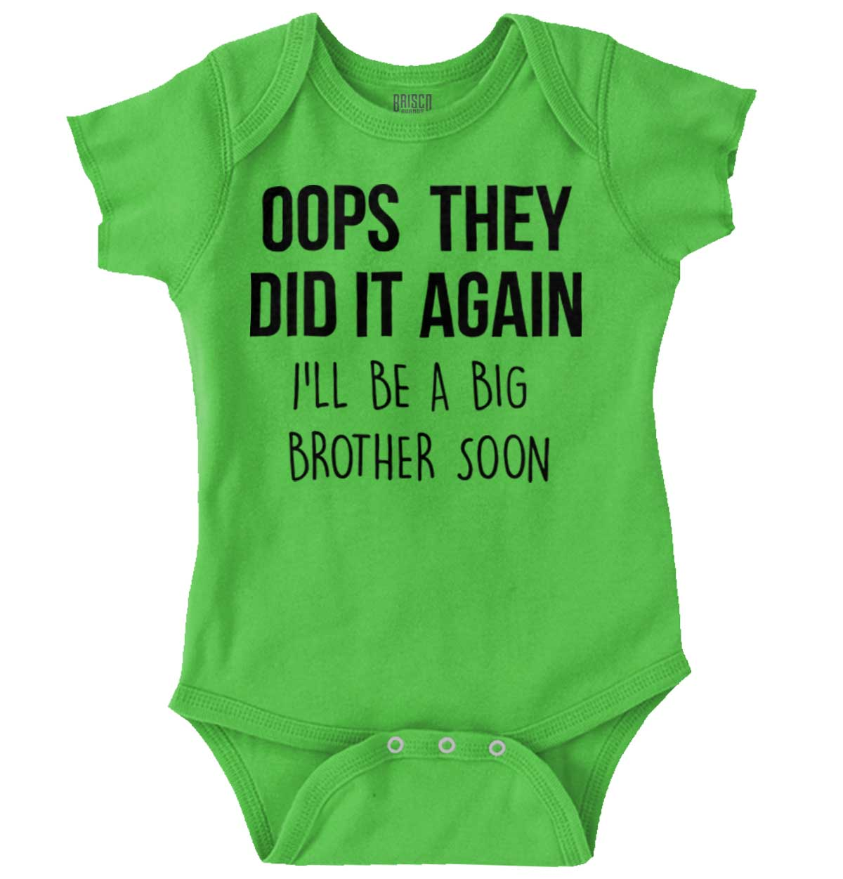 Oops They Did It Again Baby Bodysuit Big BrotherSister Announcement Onesie